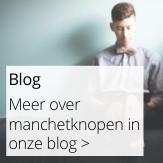 Blog UniekeManchetknopen.nl